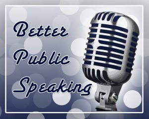 Five Tips for Excellent Public Speaking